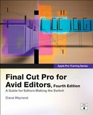 Apple Pro Training Series: Final Cut Pro for Avid