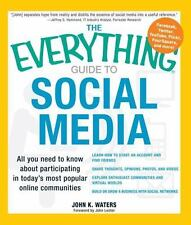 Everything®: Guide to Social Media : All You Need to Know about Participating in