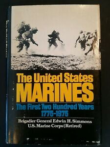 The United States Marines By Brig. Gen. Edwin H. Simmons Vintage Hardcover