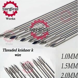 Threaded krishner k wire Lot of 300 PCs veterinary Orthopedic Instruments