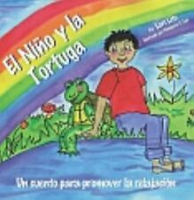 El Nino y La Tortuga: Un Cuento de Relajacion Disenada Para Ayudar a Los Ninos I