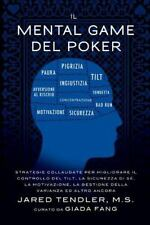 Il Mental Game del Poker: Strategie Collaudate Per Migliorare Il Controllo del T