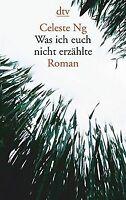 Was ich euch nicht erzählte: Roman von Ng, Celeste | Buch | Zustand gut