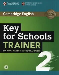 Key for Schools Trainer 2 Six Practice Tests without Answers wi... 9781108401654