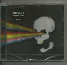 Autolux - Pussy'S Dead! New!