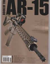 BOOK OF THE AR-15 MAGAZINE SUMMER 2013 FROM GUNS & AMMO.