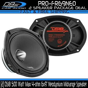 "2 DS18 PRO-FR69NEO 6x9"" Neodymium Midrange Speaker 500w 4-ohm Neo Loudspeaker"
