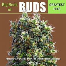 Big Book of Buds Greatest Hits: Marijuana Varieties from the World's Best Breede