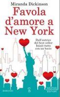 LIBRO - MIRANDA DICKINSON - FAVOLA D'AMORE A NEW YORK usato.