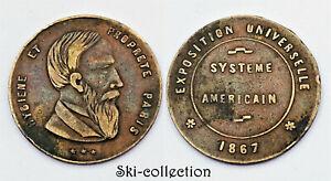 Jeton Exposition Universelle 1867. SYSTEME AMERICAIN, Paris. Bronze