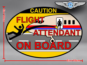FUNNY CAUTION FLIGHT ATTENDANT ON BOARD OVAL DECAL / STICKER