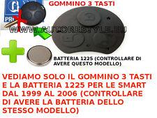 SMART FORTWO 450 dal 2001 GOMMINO MORBIDO E BATTERIA PER TELECOMANDO 3 TASTI