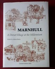 MARNHULL  A Dorset Village at the Millenium by A Bailey Limited edition 2001