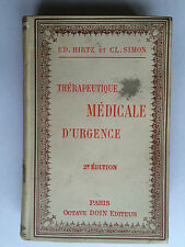 THERAPEUTIQUE MEDICALE D'URGENCE 1909 HIRTZ SIMON