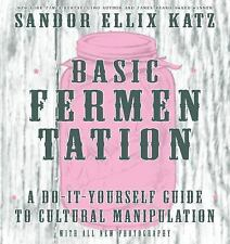 WILD FERMENTATION - KATZ, SANDOR ELLIX - NEW HARDCOVER BOOK
