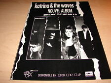 KATRINA & THE WAVES - BREAKS HEARTS!FRENCH PRESS ADVERT