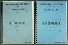 ARMEE AIR - METEOROLOGIE - 1974 COMPLET 2 TOMES - AVIATION AERONAUTIQUE