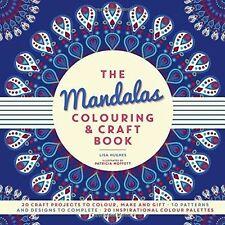 The Mandalas Colouring & Craft Book, Lisa Hughes