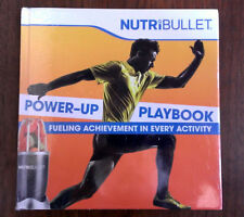 NutriBULLET POWER-UP PLAYBOOK - Fueling Achievement In Every Activity - Recipes