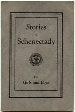 Veeder, Millicent W.: Stories of Schenectady for Girls and Boys SC