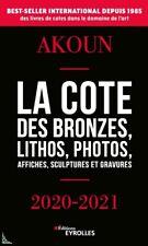 AKOUN la cote des Bronzes Litho Gravures Affiches Photos 2020-2021