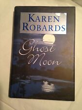 First Edition  GHOST MOON  Karen Robards  2000 1st Printing Mystery  Like New