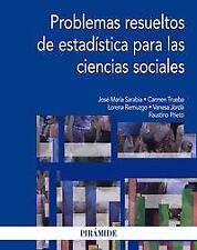 PROBLEMAS RESUELTOS DE ESTADISTICA PARA CIENCIAS SOCIALES
