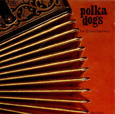 New: Polka Dogs: Entertainers  Audio CD