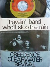 """CREEDENCE CLEARWATER REVIVAL CCR 45 RPM 7"""" - Travelin' Band UNPLAYED"""