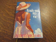 rends-moi ma vie - judith michael