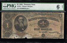 AFFORDABLE GENUINE FR #351 1891 TILLMAN MORGAN PMG GRADED GOOD 6 TREASURY NOTE