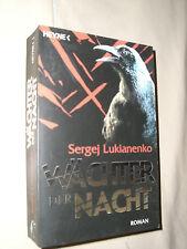 Sergej Lukianenko: Wächter der Nacht