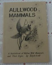 Aullwood Mammals - A Sketchbook of Native Wild Mammals and Their Signs - Ohio