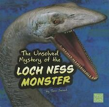 Unexplained Mysteries Ser.: The Unsolved Mystery of the Loch Ness Monster by.