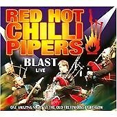 Blast Live, Red Hot Chilli Pipers, Excellent