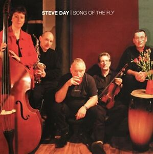 Song of the Fly - Steve Day - CD Album, NEW, SEALED, 2011