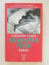Catherine Texier Manhattan Fever Roman Fischer Verlag