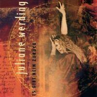 JULIANE WERDING - ES GIBT KEIN ZURÜCK  CD  15 TRACKS DEUTSCHER SCHLAGER/POP NEU