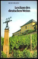 Hochrain, Helmut; Lexikon des deutschen Weins, 1985