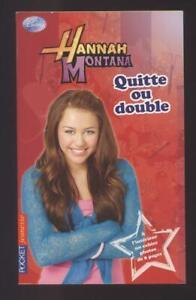 NEUF LIVRE Hannah Montana : Quitte ou double lecture jeunesse ado à partir 9 ans