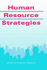 Human Resource Strategies (Published in association with The Open University) b