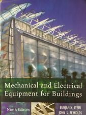 Mechanical and Electrical Equipment for Buildings by John S. Reynolds and.