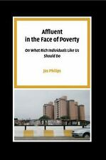 Pallas Proefschriften: Affluent in the Face of Poverty : On What Rich...