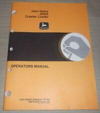 John Deere Jd 555 Crawler Loader Operator Operation Amp Maintenance Manual Book
