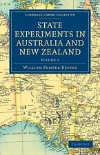 Cambridge Library Collection - History of Oceania Ser.: State Experiments in...