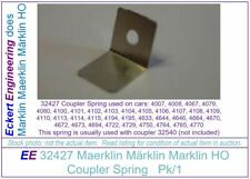 EE 32427 NEW Marklin HO Coupler Spring 4067 4079 4080 4100 thru 4108 + Pk1