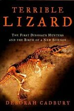Terrible Lizard First Dinosaur Fossil Hunters 19thC Science v. Religion Dispute