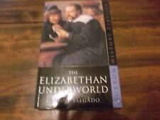 Sutton History Classics: The Elizabethan Underworld by Gamini Salgado (2005, Pap