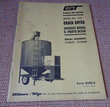 Gt Tox-O-Wik Model 270 Grain Dryer Operators Manual & Parts List 279000-279999