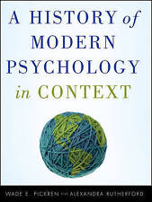 NEW A History of Modern Psychology in Context by Wade Pickren